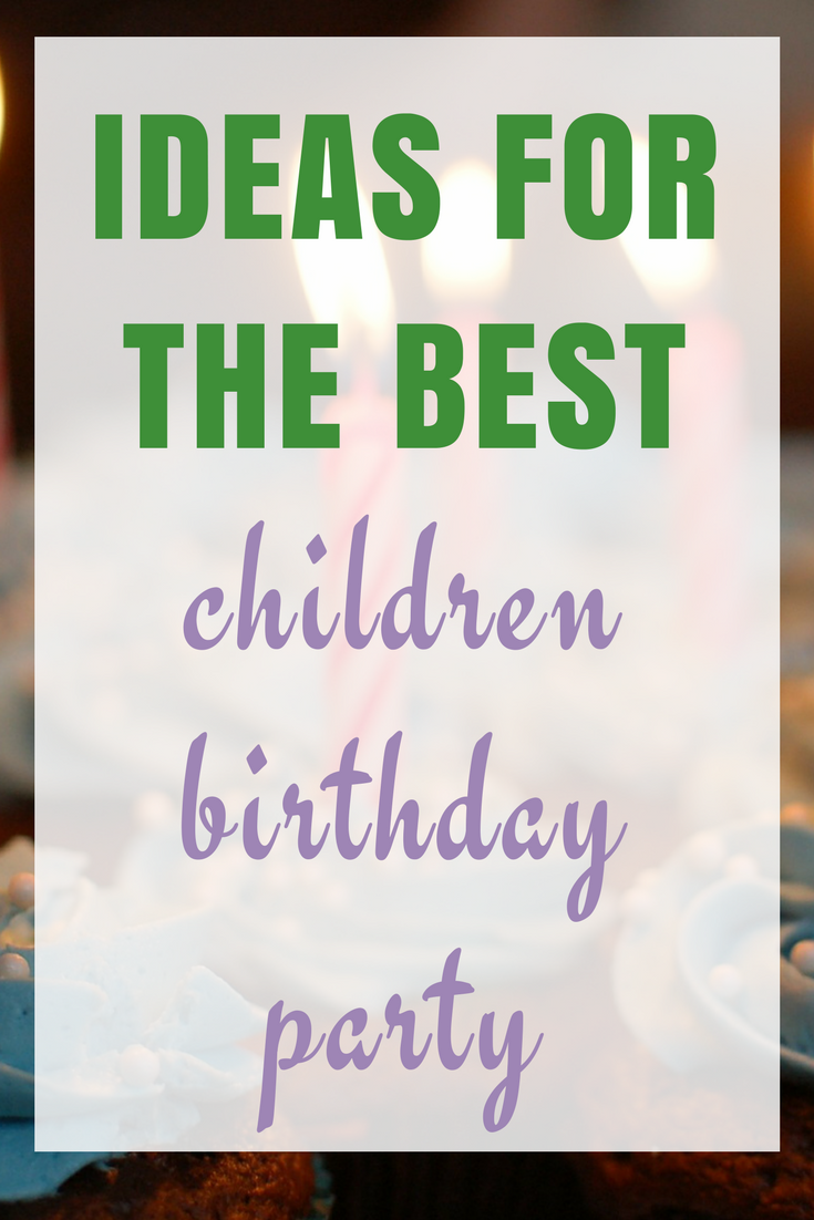 Ideas for the Best Children\'s Party ·