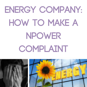 Energy Company: How to Make a Npower Complaint