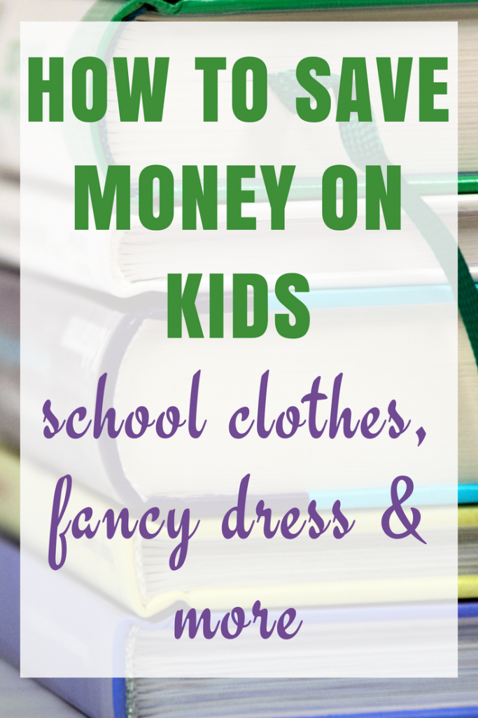 How to save money on school fancy dress/uniforms/events