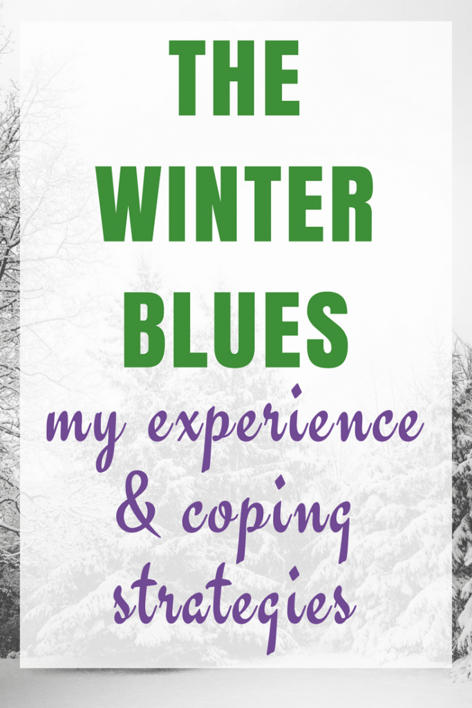The Winter Blues - My Experience and Coping Strategies