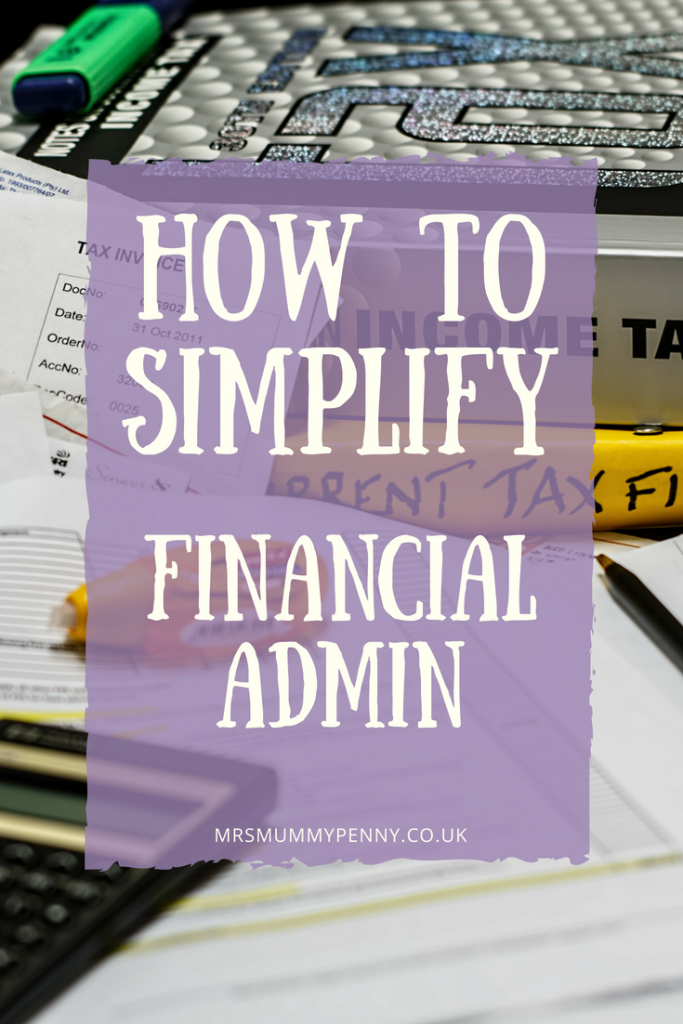 How to simplify Financial Admin – The Mrs Mummypenny Way