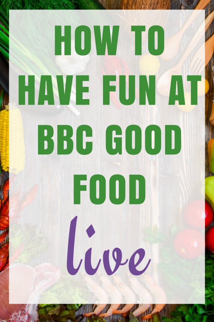 How to have fun at BBC Good Food Live & Exclusive savings here