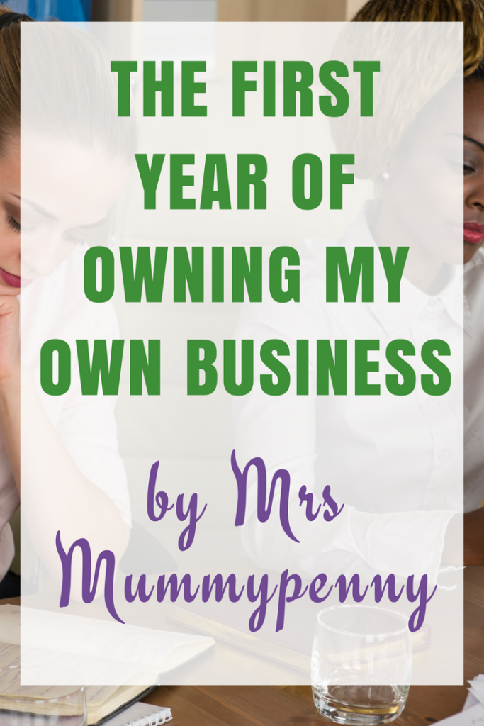My First Year of Owning My Business - Mrs Mummypenny