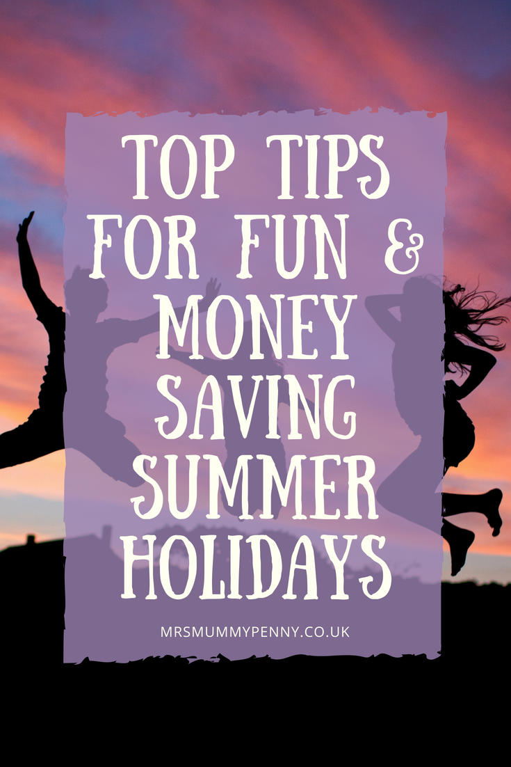 Summer holidays - Top Tips for Fun & Money Saving summer holidays