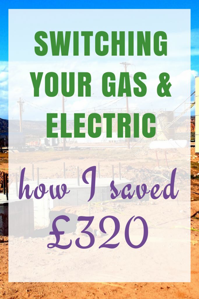 Switching Utilities - Gas & Electricity - I saved £320