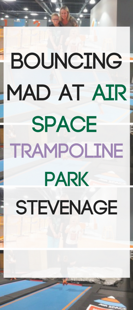 pin Bouncing mad at Air Space Trampoline Park Stevenage by Lynn at Mrs Mummypenny UK