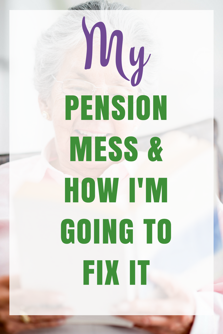 My Pension Mess, my Investigations & How I am going to fix it
