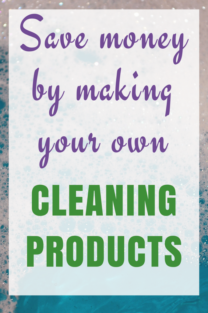 How to Save Money by Making Your Own Cleaning Products