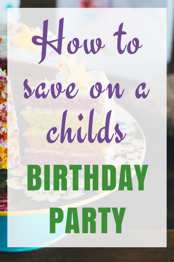 How to Save Money on a 7-year-old boys birthday party
