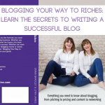 Blogging Your Way to Riches - We have Written a Book!