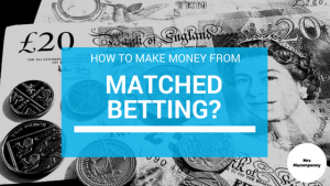 How to Make Decent Money from Matched Betting