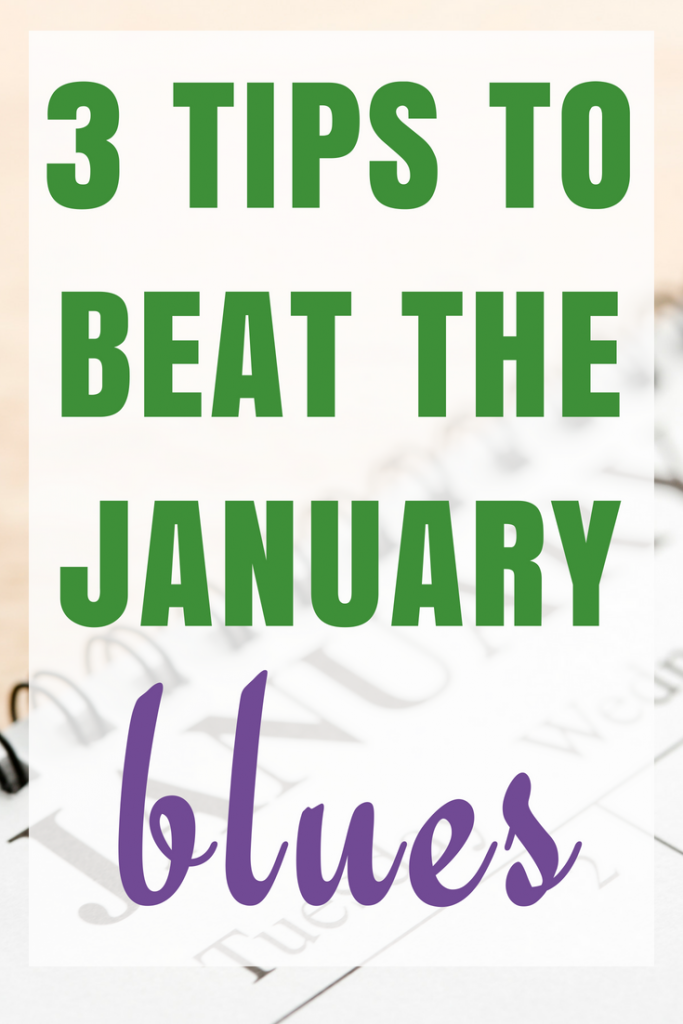 3 Tips to Beat the January Blues - Exercise, Food, Holiday