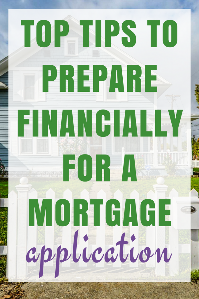 Top Tips to Prepare financially for a Mortgage Application