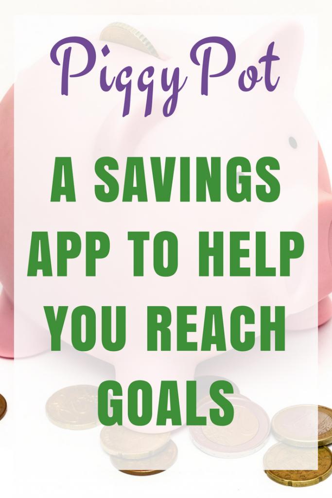 PiggyPot – A savings app to help you reach goals