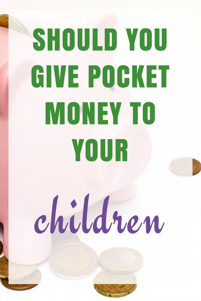 Pocket Money - Should you give it to your children?