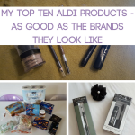 My Top Ten Aldi Products - As Good as the Brands They Look Like