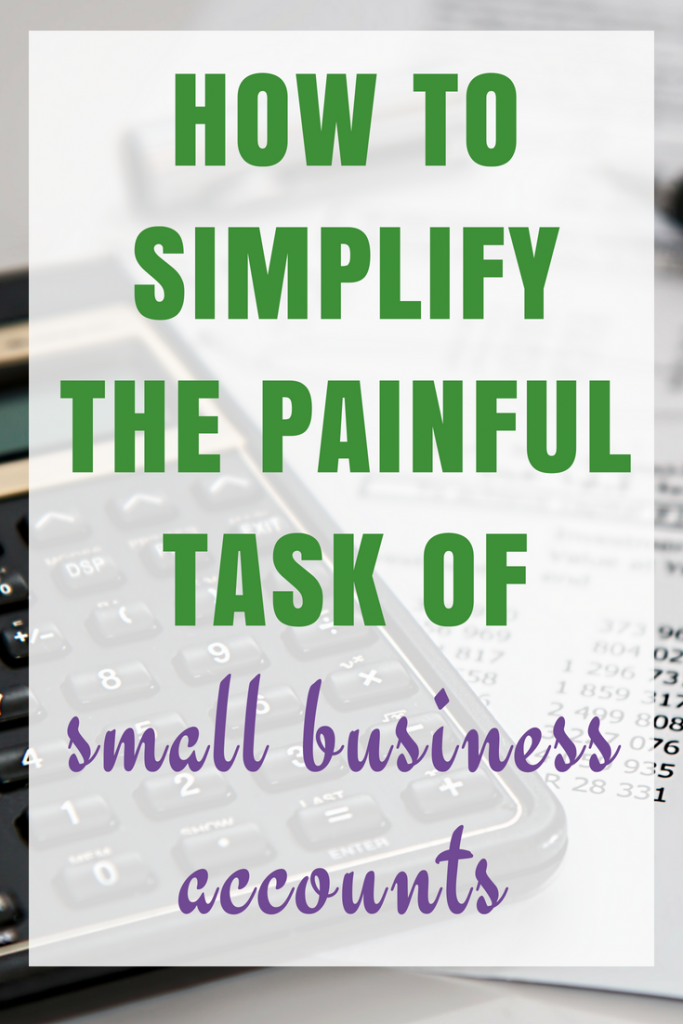 How to simplify the 'Painful' task of small business accounts