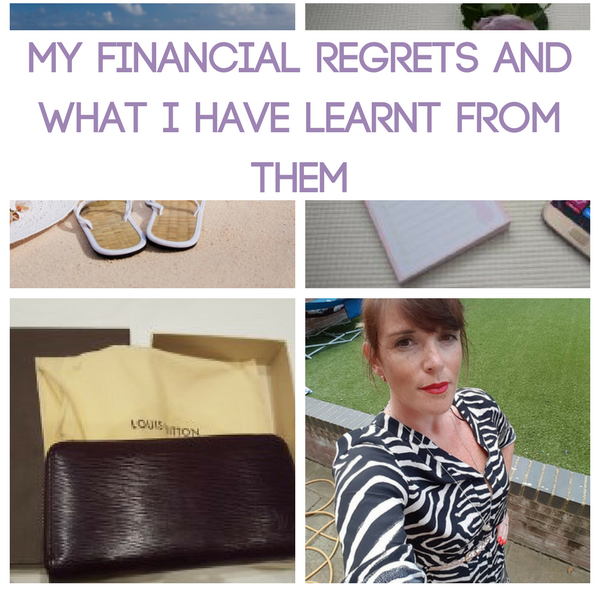 My Financial Regrets and What I Have Learnt from Them