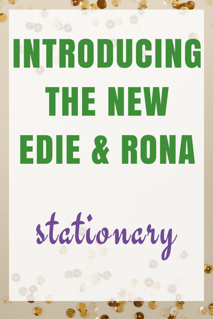 Introducing Edie & Rona Beautiful Stationery Business