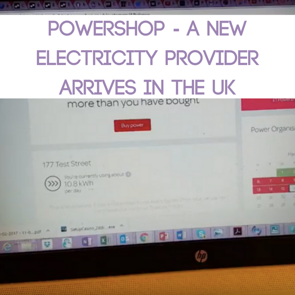 Powershop - A New Electricity Provider Arrives in the UK-2