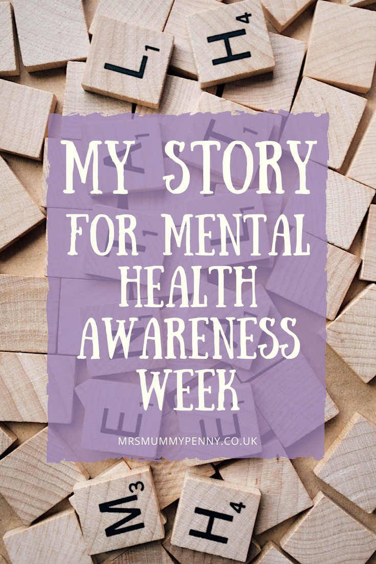 My story for Mental Health Awareness Week