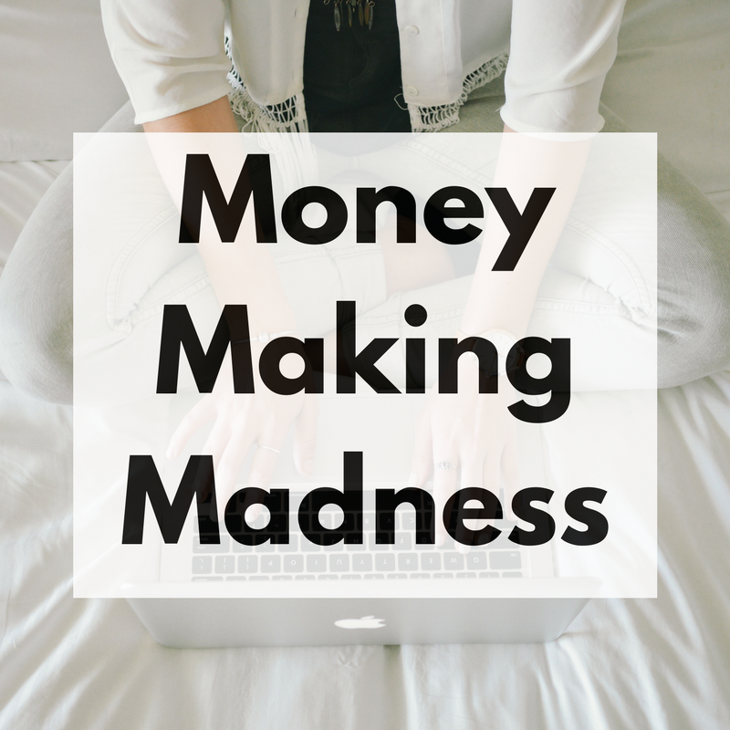 money making madness linky