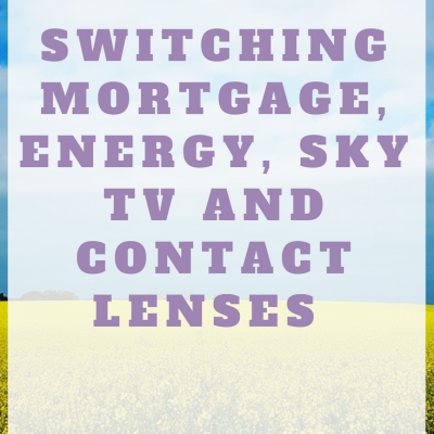 Switching mortgage, energy, Sky TV & contact lenses