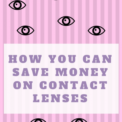 How you can save money on contact lenses