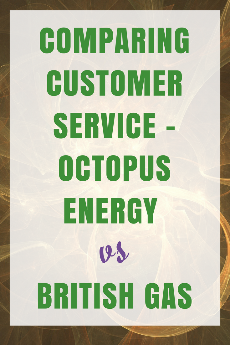 Comparing Octopus Energy to British Gas for Customer Service