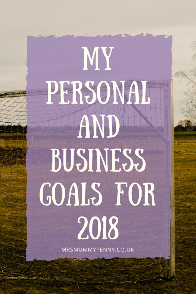 My Personal and Business Goals  for 2018