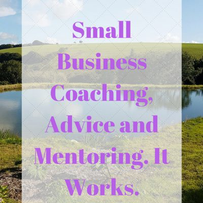 Small Business Coaching, Advice and Mentoring. It Works.