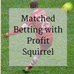matched betting with profit squirrel