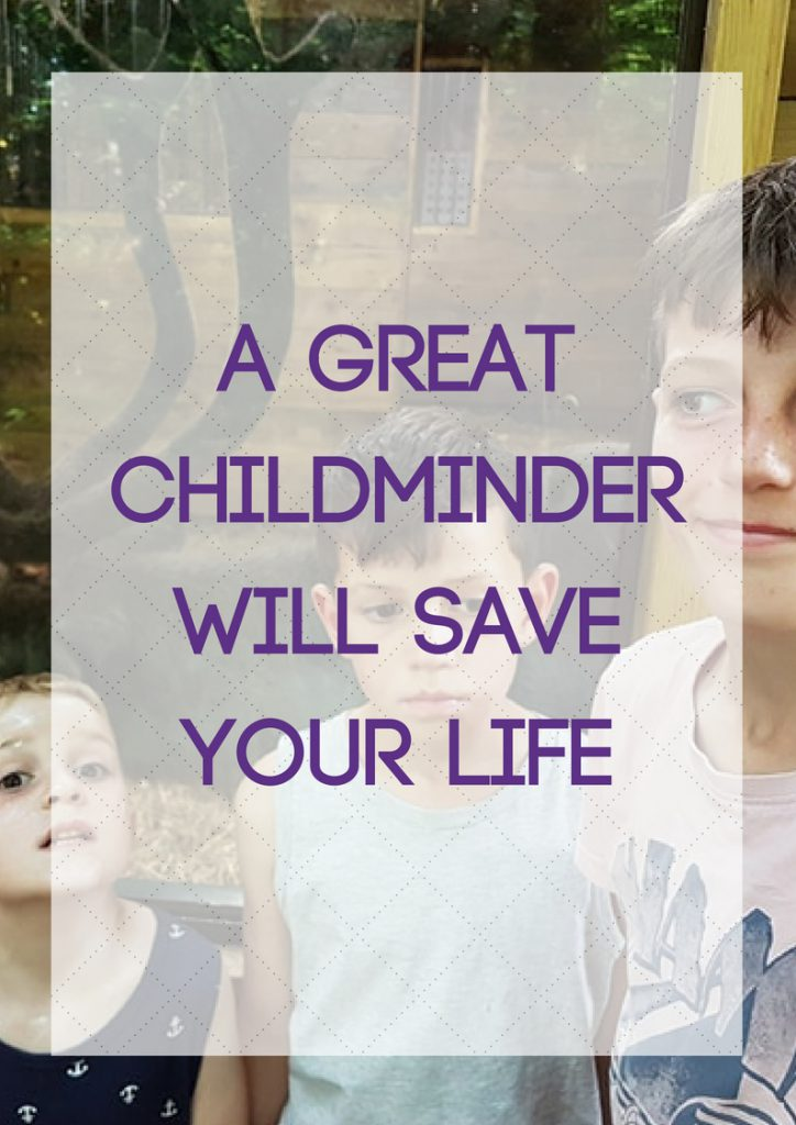 childminder will save your life