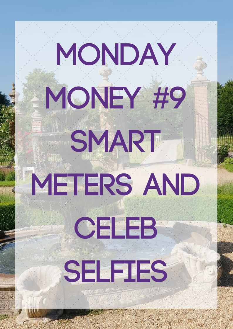smart meters and celeb selfies
