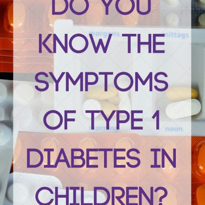 Do you know the symptoms of type 1 diabetes in children?