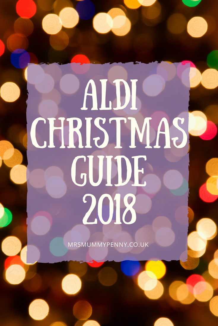 Aldi Christmas guide 2018 - A video tour and my guide of the best products for Christmas