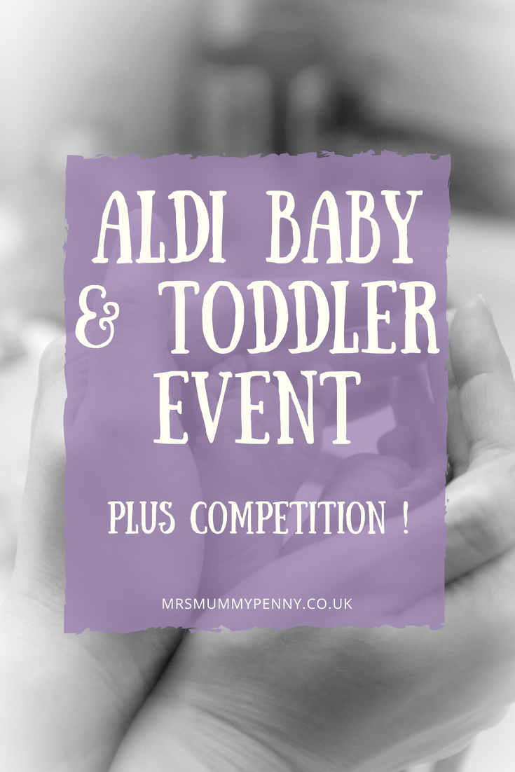 Aldi Baby and Toddler Event & Competition - Online 12th August - Instore 16th August
