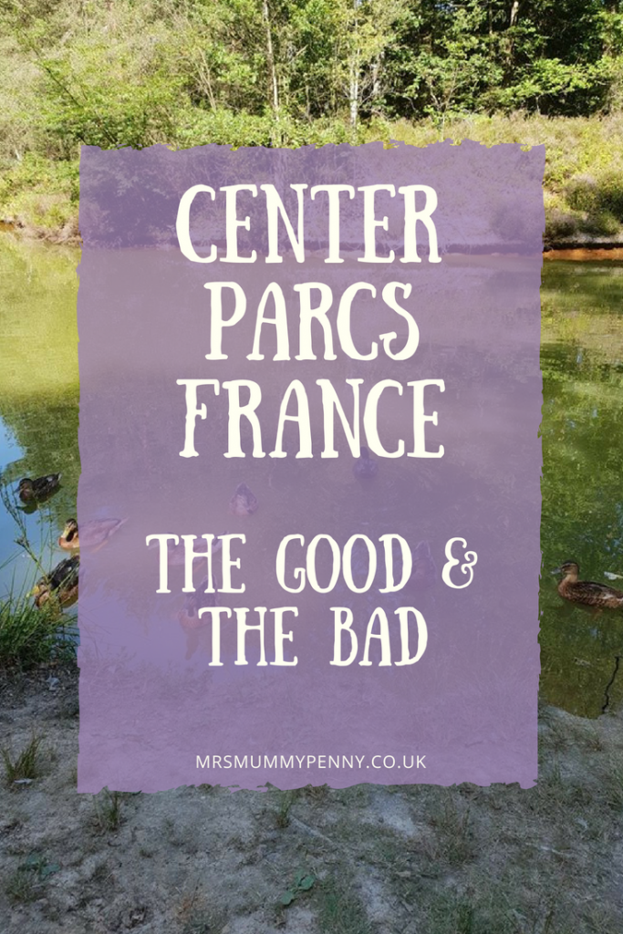 Center Parcs France – The Good and the Bad