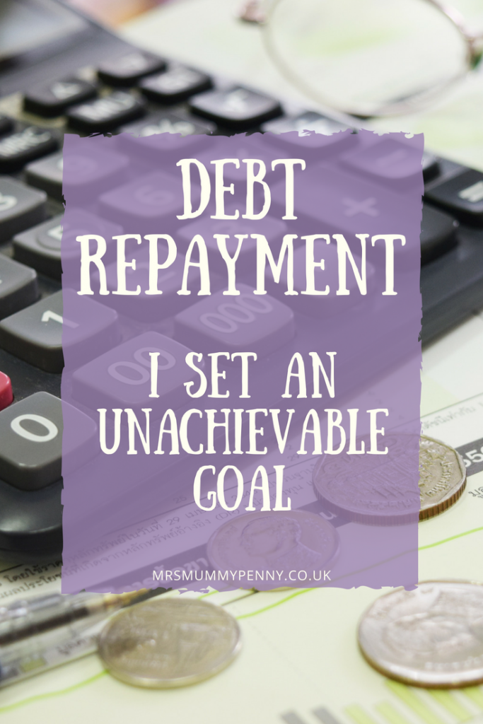 Debt Repayment is hard! I set an Unachievable Goal
