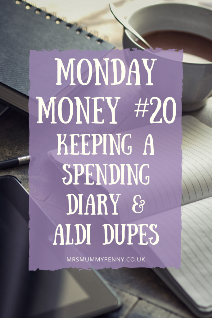 Keeping a Spending Diary & Aldi Dupes