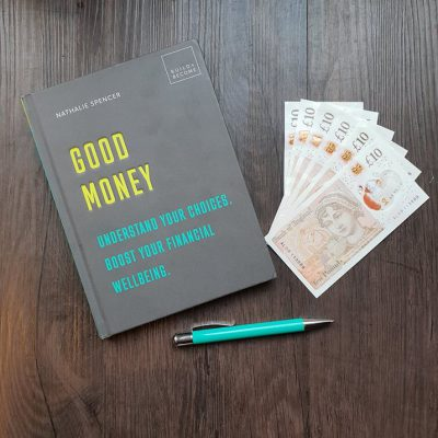 Review of Good Money Book. Understand your choices. Boost your Financial Wellbeing