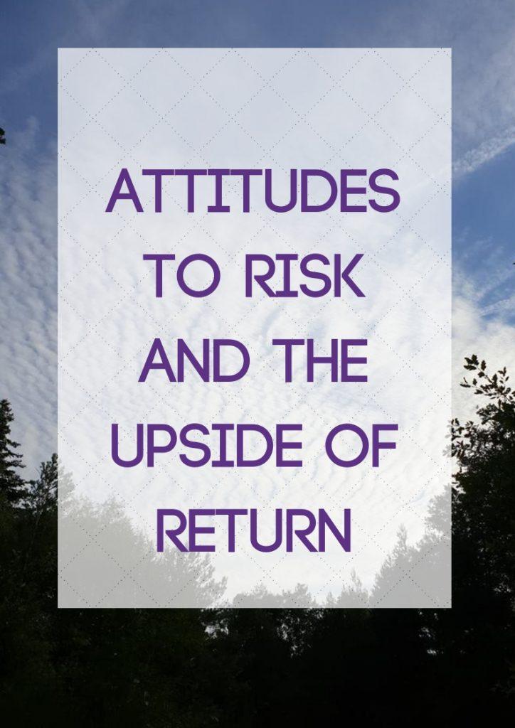 Attitudes to Risk