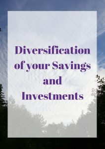 Diversification of your Savings and Investments