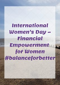 International Women's Day – Financial Empowerment for Women