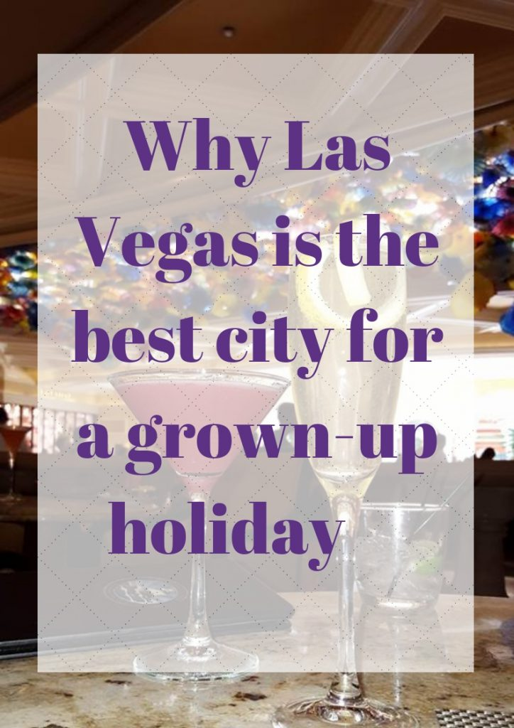 Why Las Vegas is the best city
