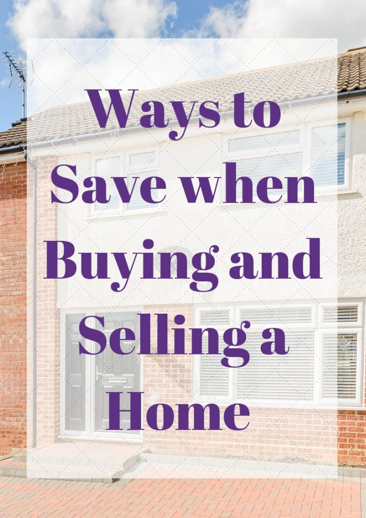 Ways to Save when Buying and Selling a Home