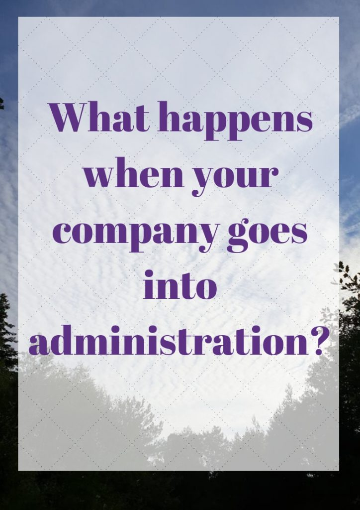 What happens when your company goes into administration?