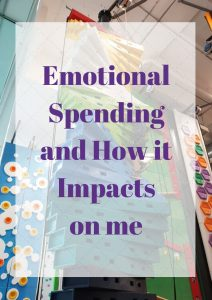 Emotional Spending and How it Impacts on me