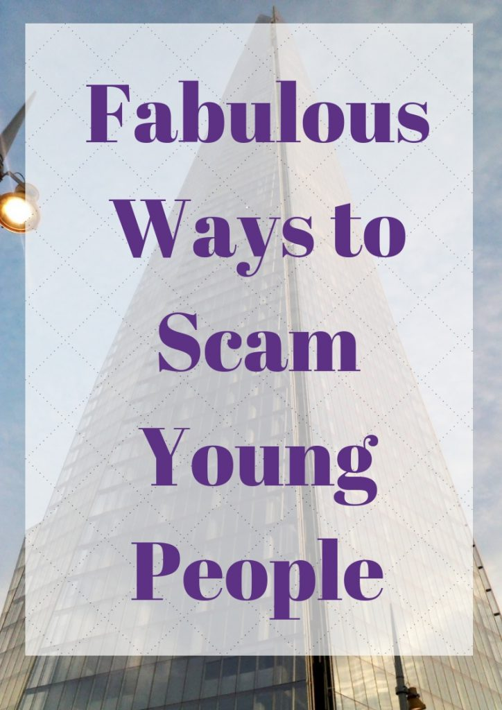 Ways to Scam Young People