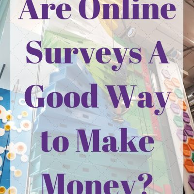 Are Online Surveys A Good Way to Make Money?